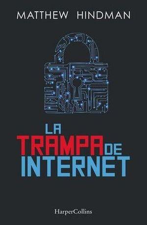 La trampa de internet