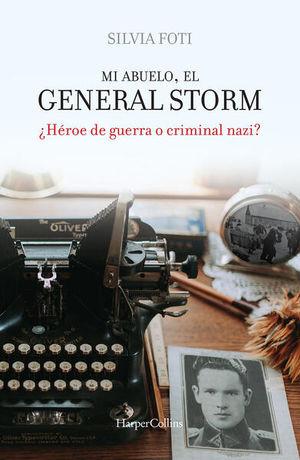 Mi abuelo. El general Storm