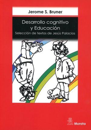 DESARROLLO COGNITIVO Y EDUCACION. SELECCION DE TEXTOS DE JESUS PALACIOS / 7 ED.