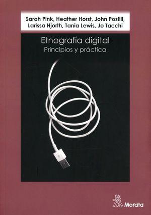 ETNOGRAFIA DIGITAL. PRINCIPIOS Y PRACTICA
