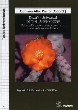 DISEÑO UNIVERSAL PARA EL APRENDIZAJE. EDUCACION PARA TODOS Y PRACTICAS DE ENSEÑANZA INCLUSIVAS