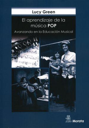 APRENDIZAJE DE LA MUSICA POP, EL. AVANZANDO EN LA EDUCACION MUSICAL