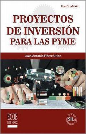 PROYECTOS DE INVERSION PARA LAS PYME