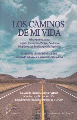 CAMINOS DE MI VIDA, LOS