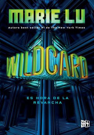 WILDCARD. ES HORA DE LA REVANCHA
