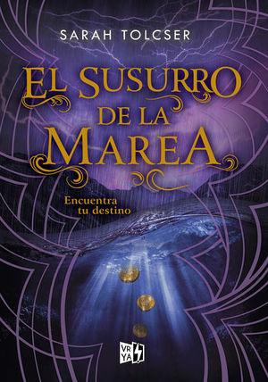 SUSURRO DE LA MAREA / LIBRO 2