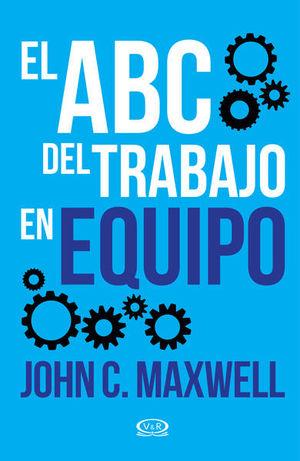 ABC DEL TRABAJO EN EQUIPO, EL