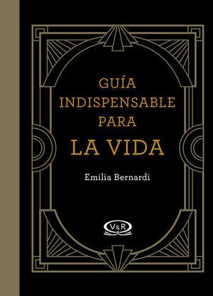 GUIA INDISPENSABLE PARA LA VIDA / PD.