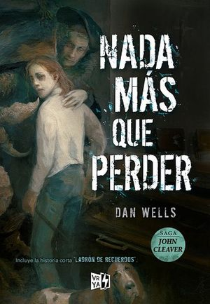 NADA MAS QUE PERDER / SAGA JOHN CLEAVER