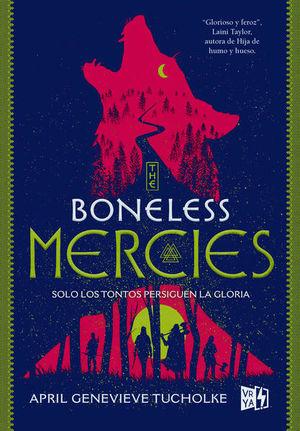 THE BONELESS MERCIES