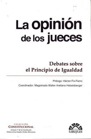 OPINION DE LOS JUECES, LA. DEBATES SOBRE EL PRINCIPIO DE IGUALDAD