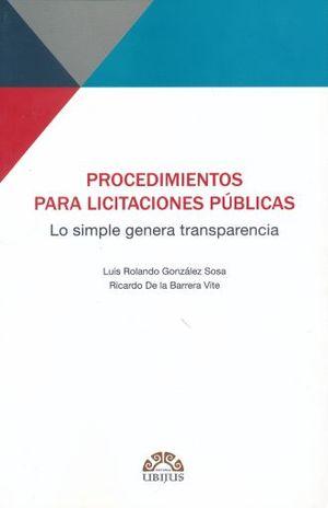 PROCEDIMIENTOS PARA LICITACIONES PUBLICAS. LO SIMPLE GENERA TRANSPARENCIA
