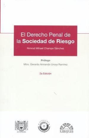 DERECHO PENAL DE LA SOCIEDAD DE RIESGO, EL