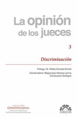 La opinión de los jueces. Discriminación