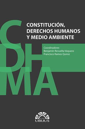 Constitución, Derechos Humanos y Medio Ambiente