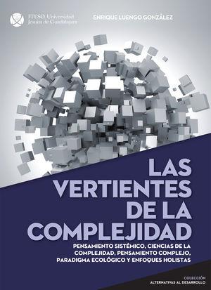VERTIENTES DE LA COMPLEJIDAD, LAS