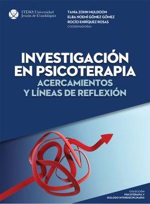 INVESTIGACION EN PSICOTERAPIA. ACERCAMIENTOS Y LINEAS DE REFLEXION