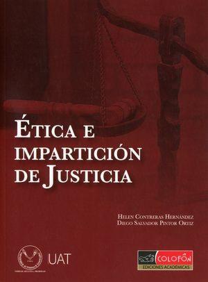 ETICA E IMPARTICION DE JUSTICIA
