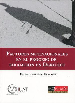 FACTORES MOTIVACIONALES EN EL PROCESO DE EDUCACION EN DERECHO
