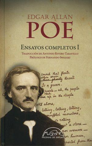 EDGAR ALLAN POE. ENSAYOS COMPLETOS 1 / PD.