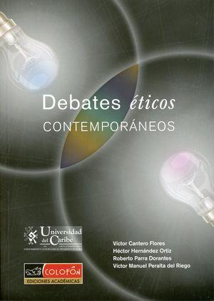 Debates éticos contemporáneos