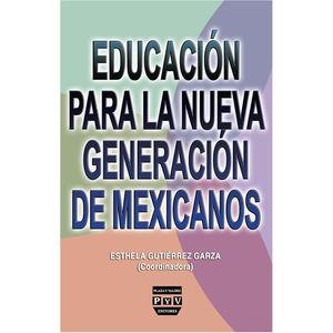 Educación para la nueva generación de mexicanos