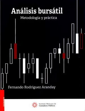 ANALISIS BURSATIL. METODOLOGIA Y PRACTICA