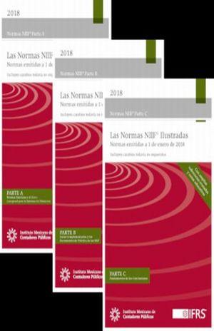 NORMAS INTERNACIONALES DE INFORMACION FINANCIERA 2018 ILUSTRADAS / PARTE A PARTE B Y PARTE C (ACTUALIZADAS AL 2019)