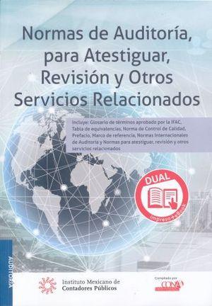 NORMAS DE AUDITORIA PARA ATESTIGUAR REVISION Y OTROS SERVICIOS RELACIONADOS (VERSION DUAL)