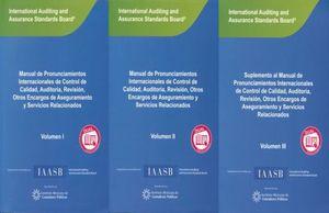 PAQ. MANUAL DE PRONUNCIONAMIENTOS INTERNACIONALES DE CONTROL DE CALIDAD AUDITORIA REVISION OTROS ENCARGOS DE ASEGURAMIENTO Y SERVICIOS RELACIONADOS (VERSION DUAL) / VOL. I / VOL. II / MANUAL VOL. III
