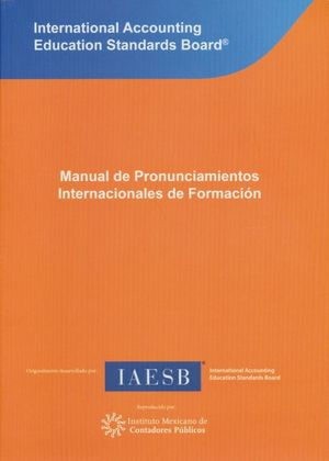 MANUAL DE PRONUNCIAMIENTOS INTERNACIONALES DE FORMACION