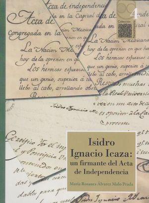ISIDRO IGNACIO ICAZA. UN FIRMANTE DEL ACTA DE INDEPENDENCIA