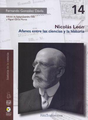 Nicolás León. Afanes entre las ciencias y la historia