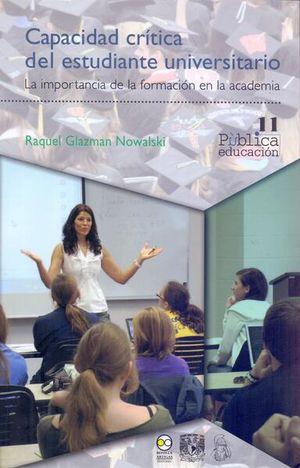 Capacidad crítica del estudiante universitario. La importancia de la formación en la academia
