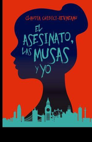 ASESINATO, EL. LAS MUSAS Y YO