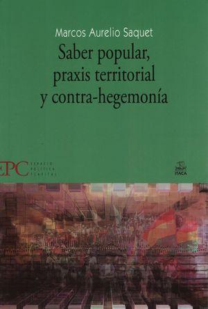 Saber popular, praxis territorial y contra hegemonía