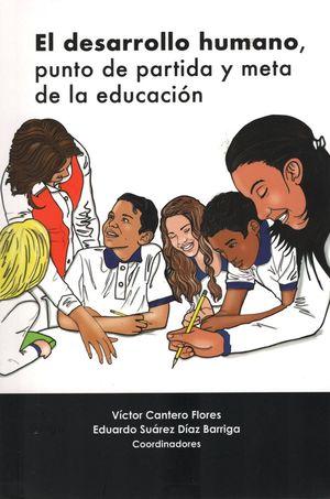 El desarrollo humano, punto de partida y meta de la educación