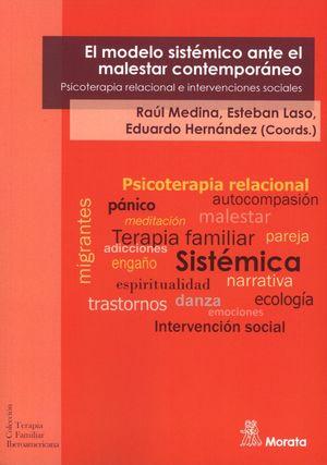 MODELO SISTEMICO ANTE EL MALESTAR CONTEMPORANEO. PSICOTERAPIA RELACIONAL E INTERVENCIONES SOCIALES