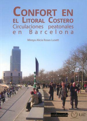 CONFORT EN EL LITORAL COSTERO. CIRCULACIONES PEATONALES EN BARCELONA