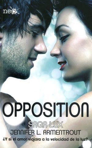 OPPOSITION / SAGA LUX 5