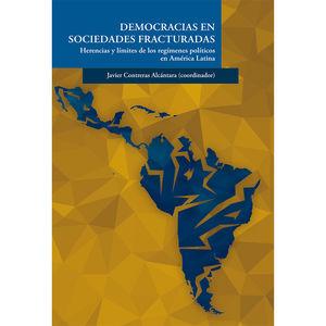 Democracias en sociedades fracturadas