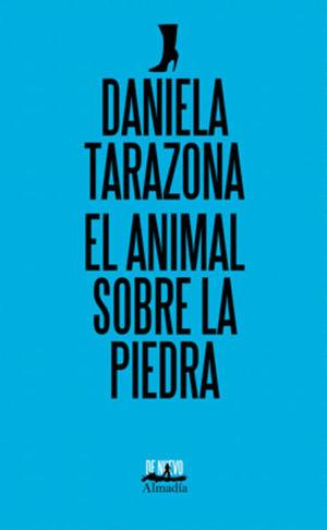 ANIMAL SOBRE LA PIEDRA, EL