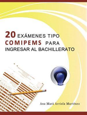 20 exámenes tipo COMIPEMS para ingresar al bachillerato