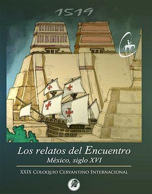 Los relatos del Encuentro. México siglo XVI