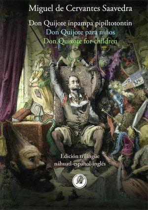 Don Quijote para niños (Edición trilingüe náhuatl, español e inglés)