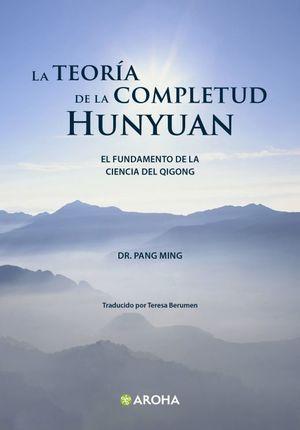 TEORIA DE LA COMPLETUD HUNYUAN, LA
