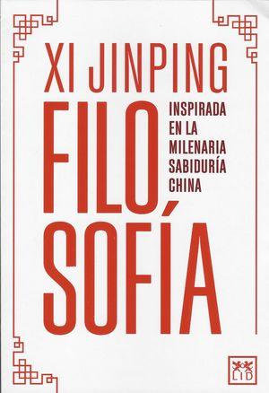 Xi Jinping. Filosofía inspirada en la milenaria sabiduría China