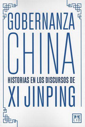 Gobernanza China. Historia en los discursos de Xi Jinping