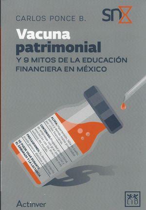 Vacuna patrimonial y 9 mitos de la educación financiera en México