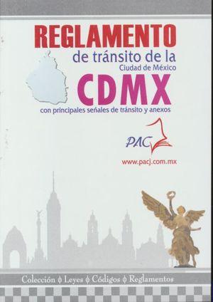 Reglamento de Tránsito de la Ciudad de México 2021